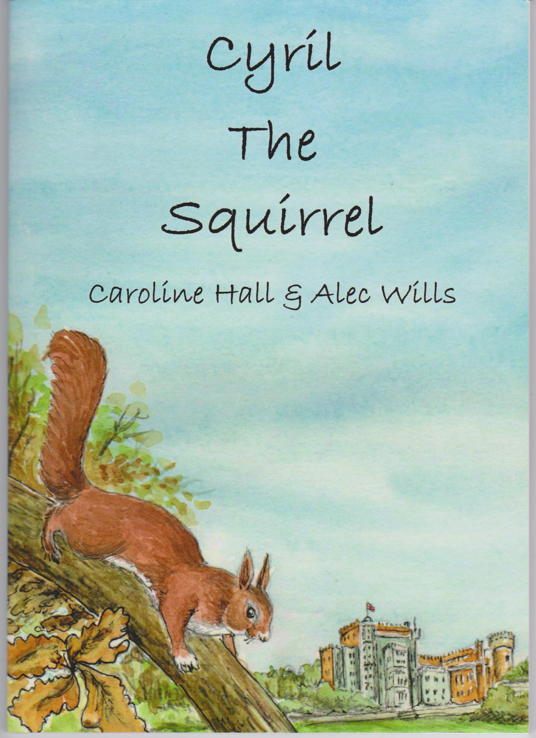 Cyril The Squirrel - Caroline Hall & Alec Wills