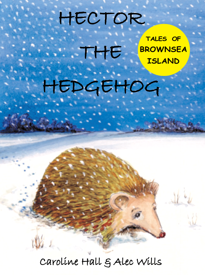 Hector the Hedgehog by Caroline Hall